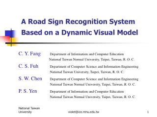 A Road Sign Recognition System Based on a Dynamic Visual Model