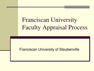 Franciscan University Faculty Appraisal Process