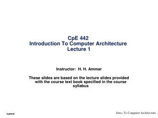 CpE 442  Introduction To Computer Architecture  Lecture 1