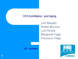 CF4 Scintillation  and Aging