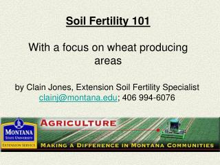 Soil Fertility 101  With a focus on wheat producing areas