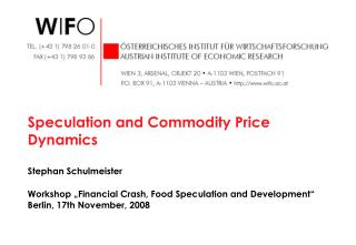 Speculation and Commodity Price Dynamics Stephan Schulmeister