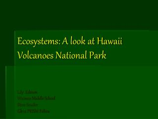 Ecosystems: A look at Hawaii Volcanoes National Park