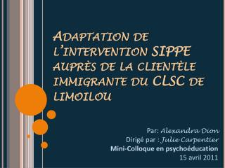 Adaptation de l'intervention SIPPE auprès de la clientèle immigrante du CLSC de  limoilou