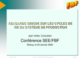 REAGARDS S88/S95 SUR LES CYCLES DE VIE DU SYSTEME DE PRODUCTION