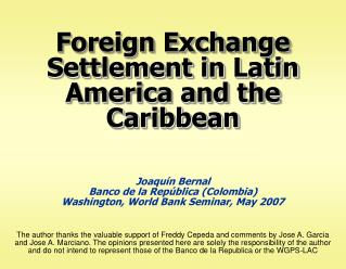 Foreign Exchange Settlement in Latin America and the Caribbean
