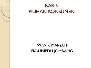 BAB 5 PILIHAN KONSUMEN