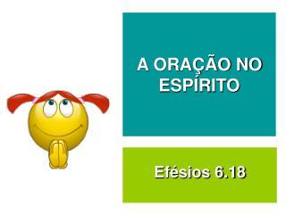 Ef�sios 6.18