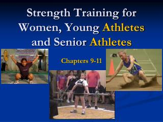 Strength Training for Women, Young  Athletes  and Senior  Athletes