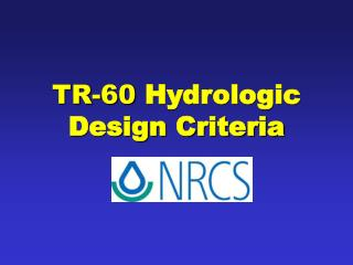 TR-60  Hydrologic Design Criteria