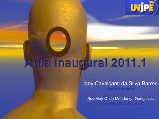 Iany Cavalcanti da Silva Barros Coordenadora Suy-Mey C. de Mendonça Gonçalves Coordenadora Adjunta
