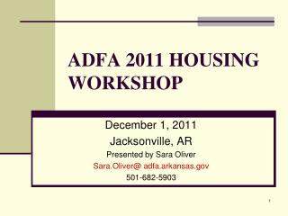 ADFA 2011 HOUSING WORKSHOP