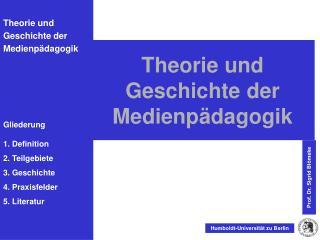 Theorie und Geschichte der Medienpädagogik