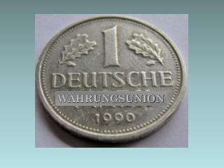 Währungsunion