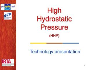 High Hydrostatic Pressure  HHP