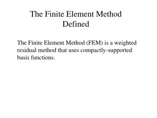 The Finite Element Method Defined