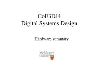 CoE3DJ4 Digital Systems Design