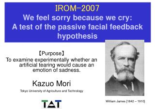 IROM-2007 We feel sorry because we cry: A test of the passive facial feedback hypothesis