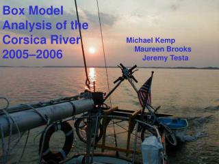 Michael Kemp      Maureen Brooks         Jeremy Testa