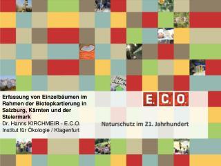 Erfassung von Einzelbäumen im Rahmen der Biotopkartierung in Salzburg, Kärnten und der Steiermark