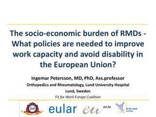 Ingemar Petersson, MD, PhD, Ass.professor Orthopedics and Rheumatology, Lund University Hospital