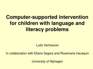 Computer-supported intervention for children with language and literacy problems