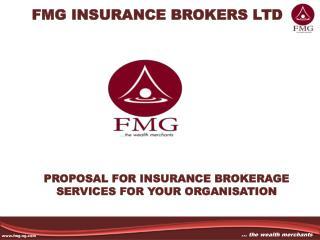 FMG INSURANCE BROKERS LTD