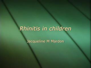 Rhinitis in children