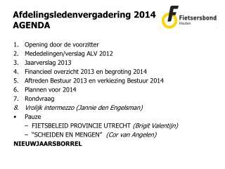 Afdelingsledenvergadering 2014 AGENDA