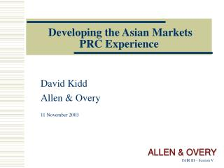 Developing the Asian Markets PRC Experience