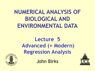 Lecture  5  Advanced (= Modern) Regression Analysis