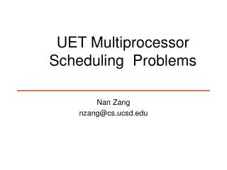 UET Multiprocessor Scheduling  Problems