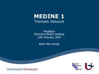 MEDINE 1 Thematic Network