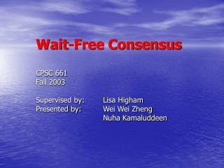 Wait-Free Consensus