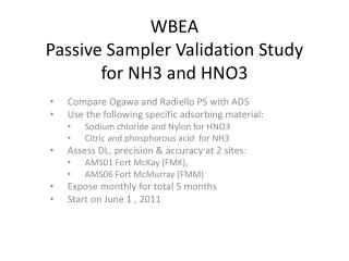 WBEA Passive Sampler Validation Study for NH3 and HNO3