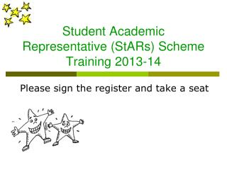 Student Academic Representative (StARs) Scheme Training 2013-14
