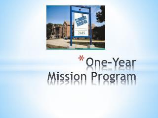 One-Year  Mission Program