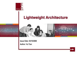 Lightweight Architecture