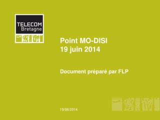 Point MO-DISI 19 juin 2014