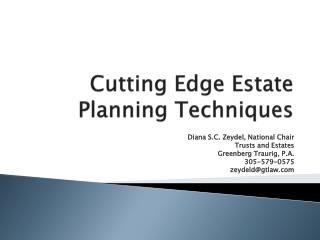 Cutting Edge Estate Planning Techniques