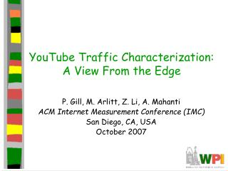 YouTube Traffic Characterization: A View From the Edge