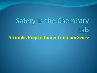 Safety in the Chemistry Lab