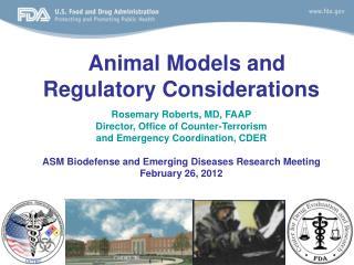 Animal Models and  Regulatory Considerations