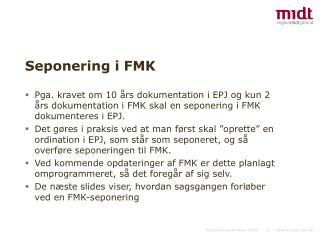 Seponering i FMK