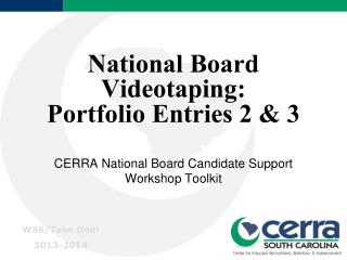National Board Videotaping: Portfolio Entries 2 & 3