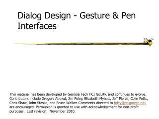 Dialog Design - Gesture & Pen  Interfaces