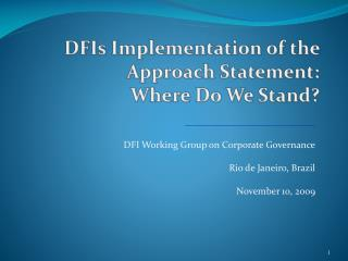DFIs  Implementation of the Approach Statement: Where Do We Stand?