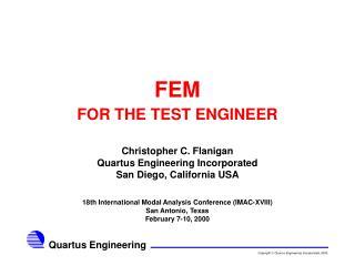 FEM FOR THE TEST ENGINEER