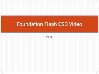 Foundation Flash CS3 Video