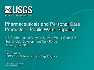 Pharmaceuticals and Personal Care Products in Public Water Supplies